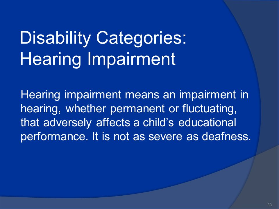 Disability Categories: Hearing Impairment
