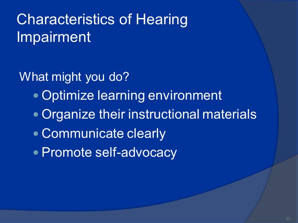 Characteristics of Hearing Impairment