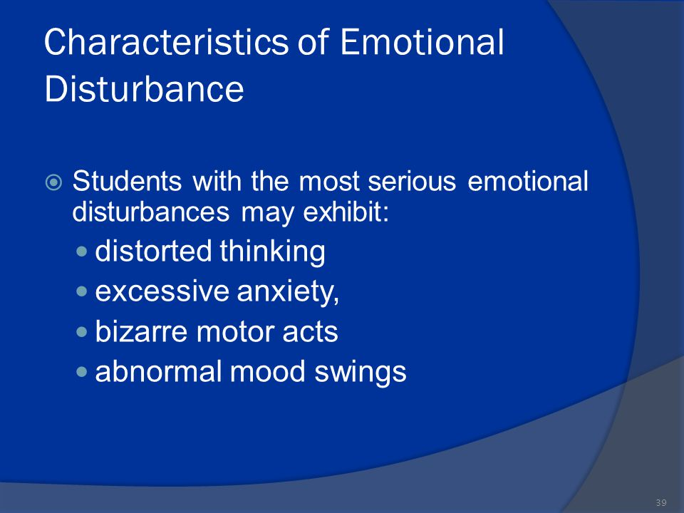 Characteristics of Emotional Disturbance