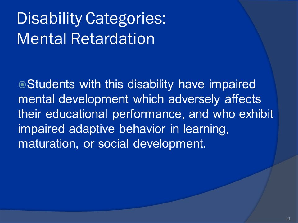 Disability Categories: Mental Retardation