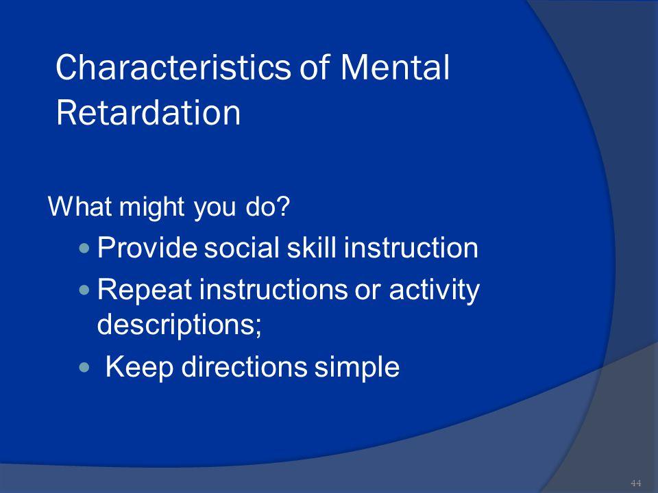Characteristics of Mental Retardation