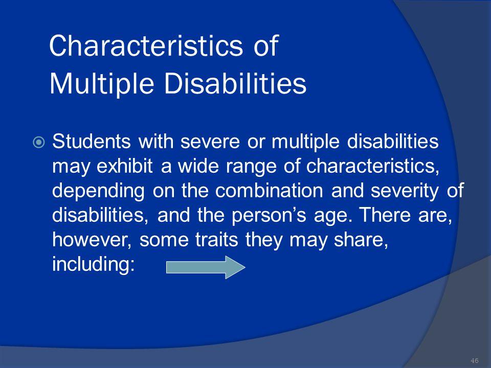 Characteristics of Multiple Disabilities