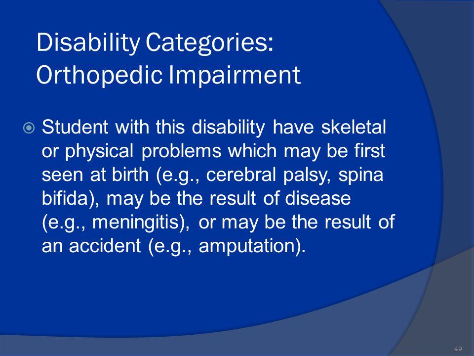 Disability Categories: Orthopedic Impairment