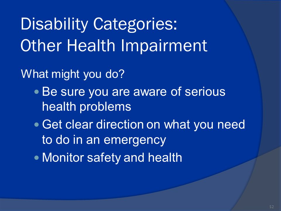Disability Categories: Other Health Impairment