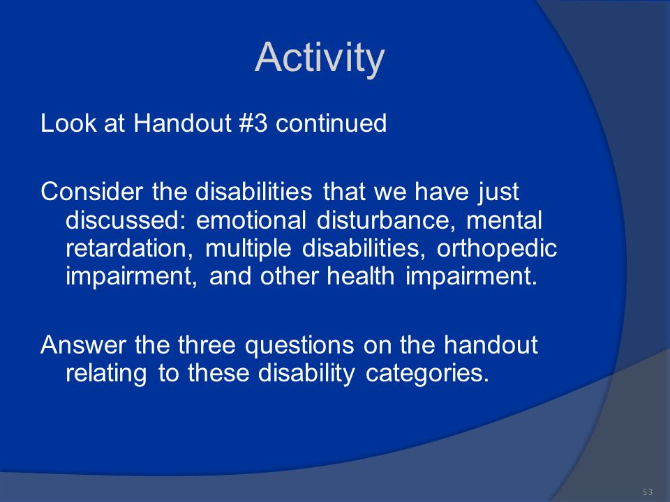 Activity Look at Handout #3 continued