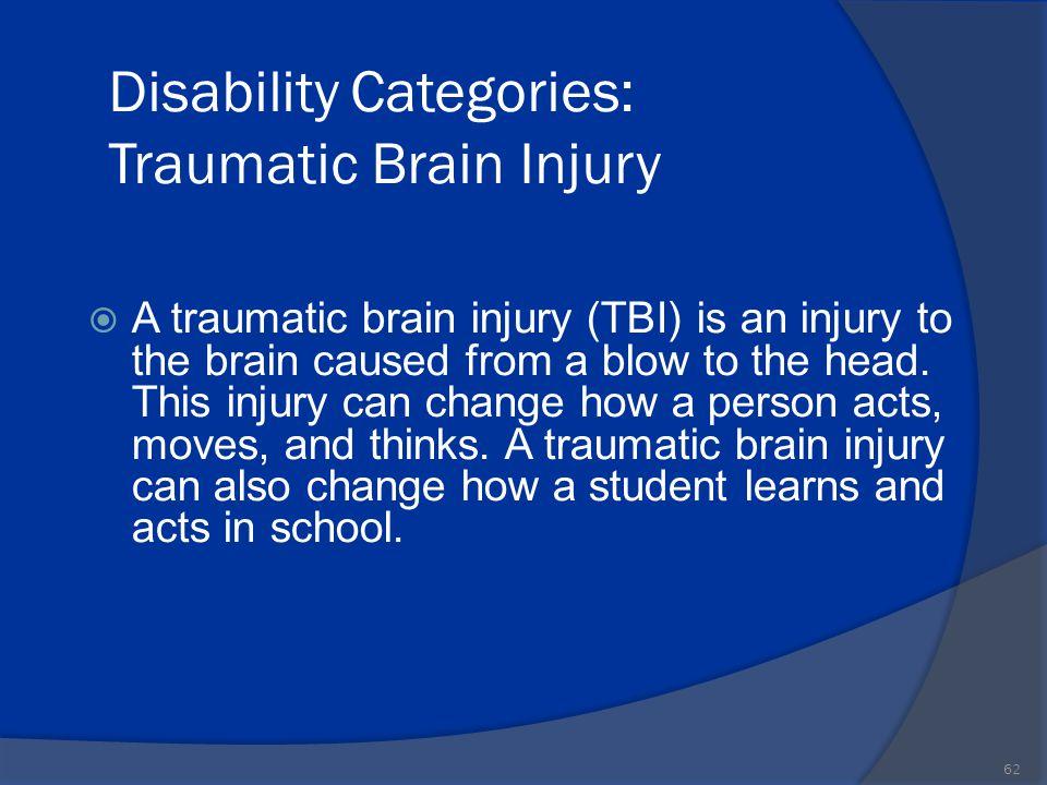 Disability Categories: Traumatic Brain Injury