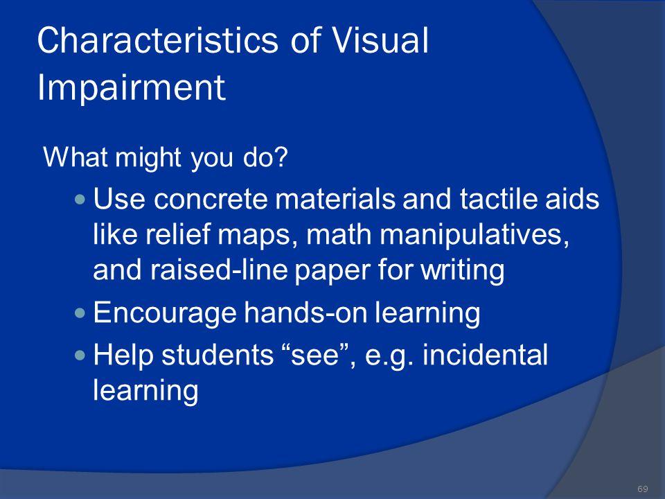 Characteristics of Visual Impairment