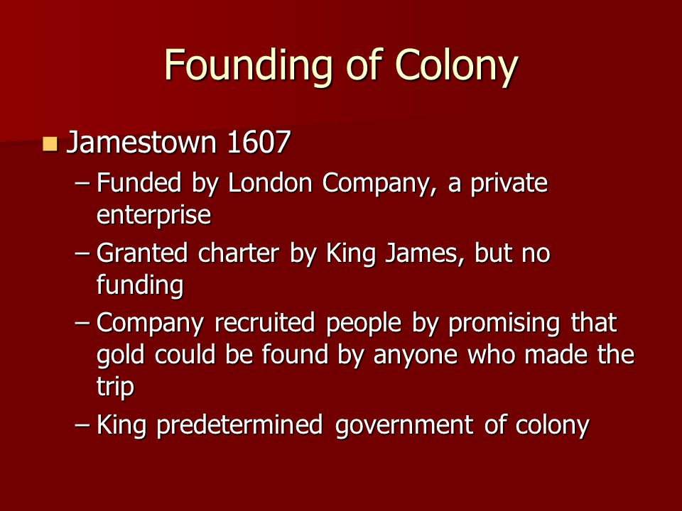 Founding of Colony Jamestown 1607