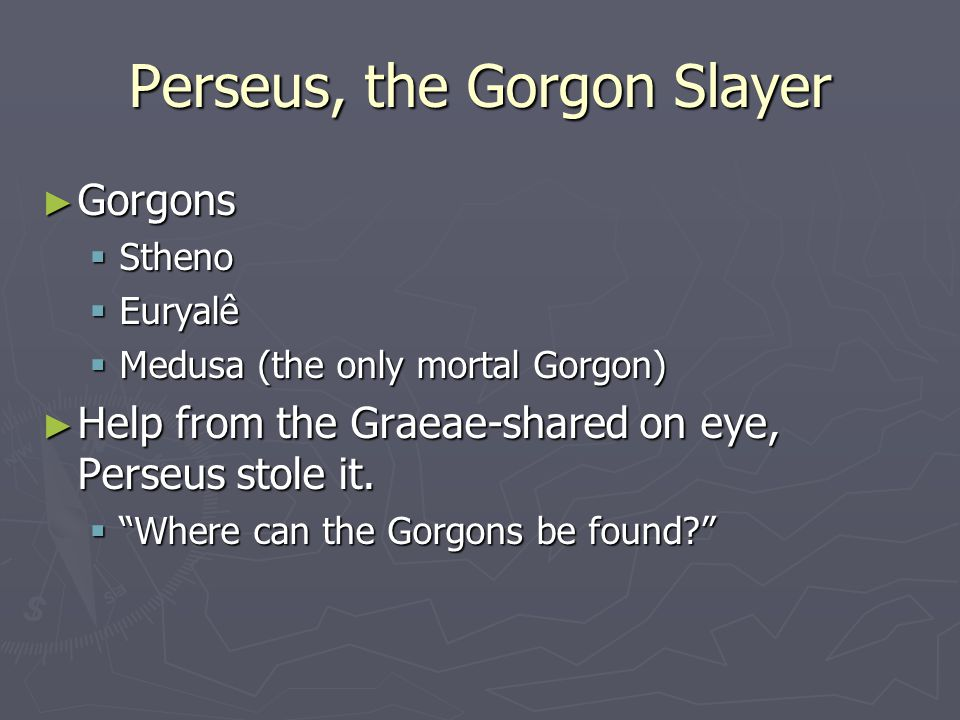 Perseus, the Gorgon Slayer