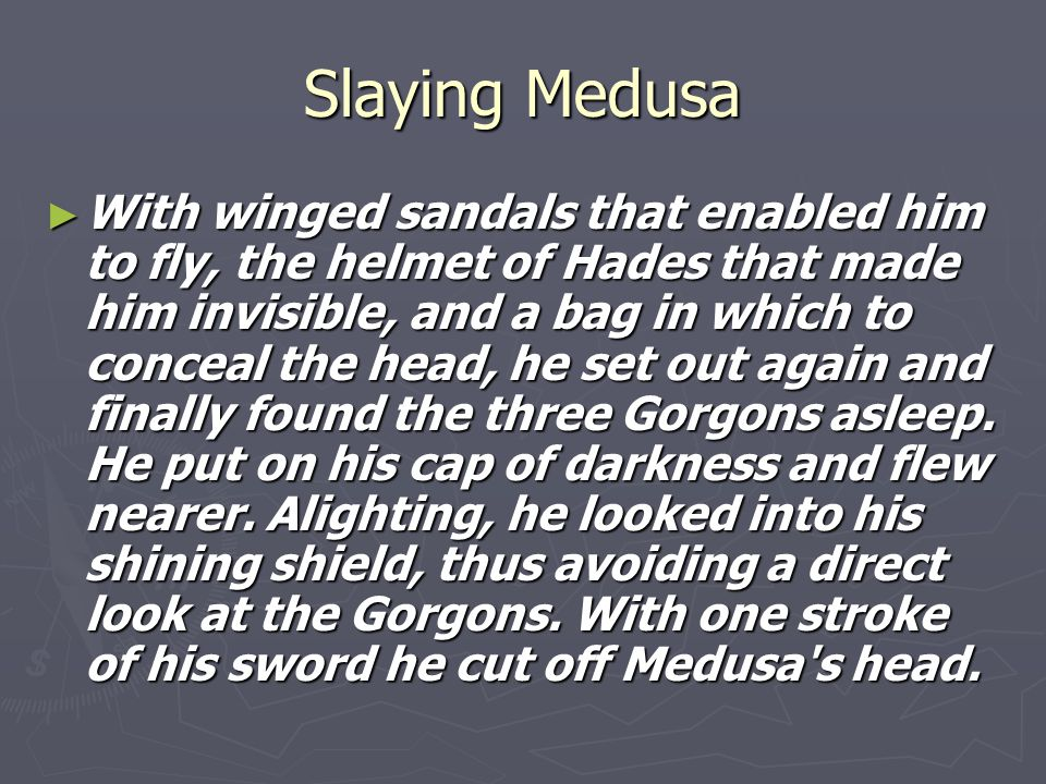 Slaying Medusa
