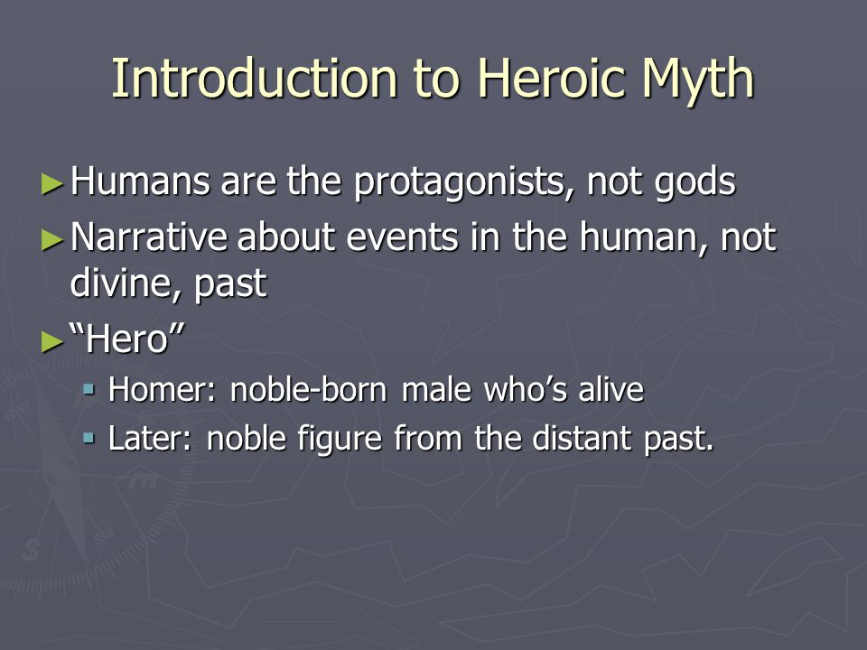 Introduction to Heroic Myth