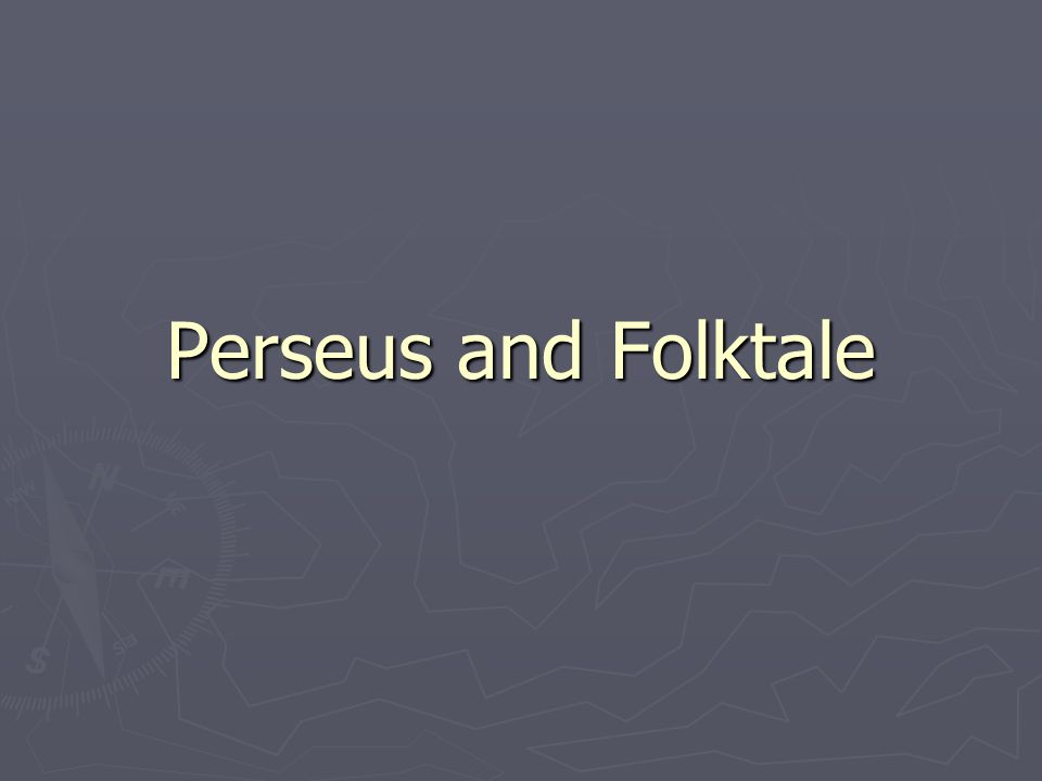 Perseus and Folktale