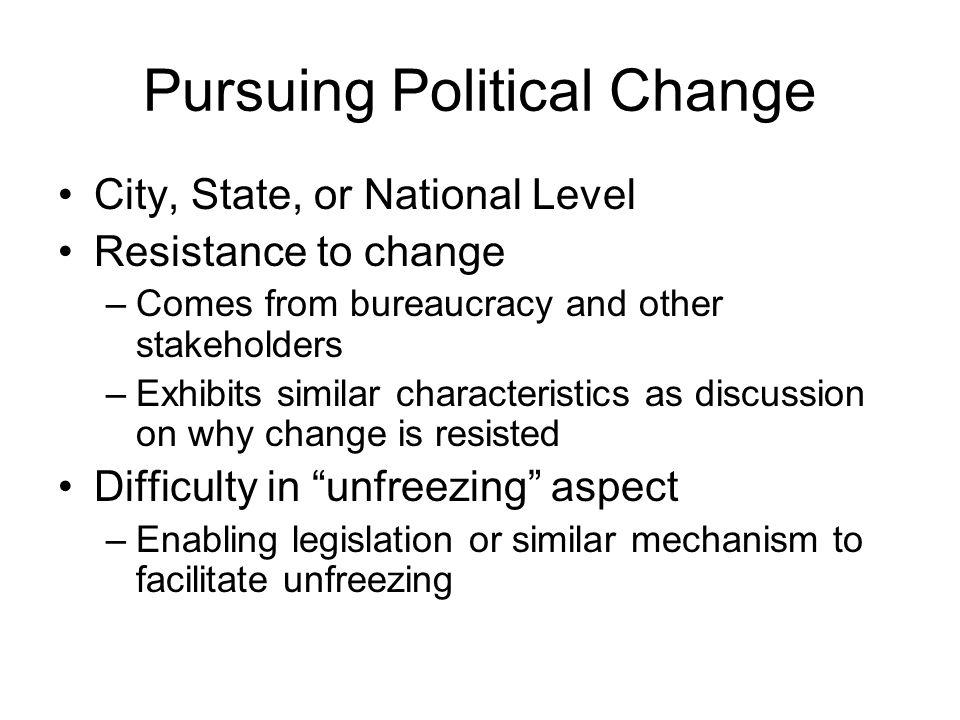 Pursuing Political Change