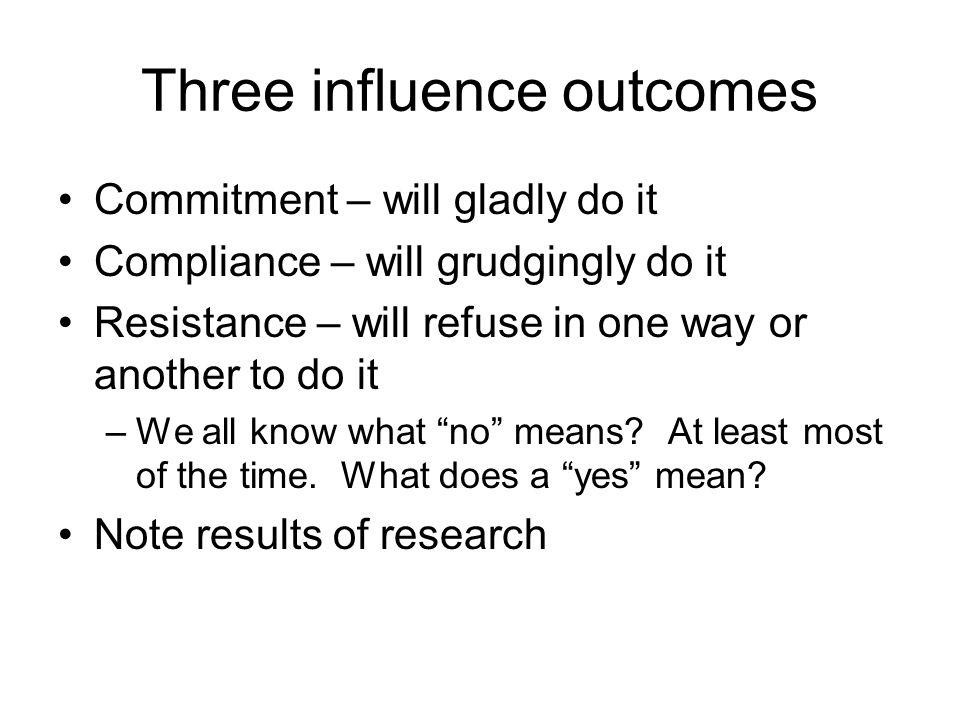 Three influence outcomes