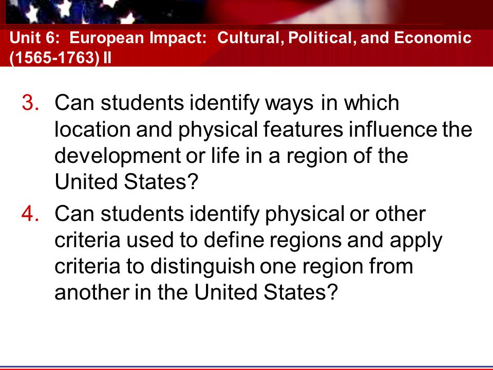 Unit 6: European Impact: Cultural, Political, and Economic (1565-1763) II
