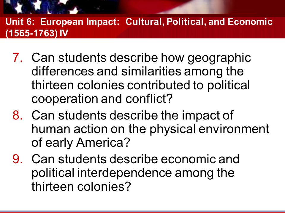 Unit 6: European Impact: Cultural, Political, and Economic (1565-1763) IV