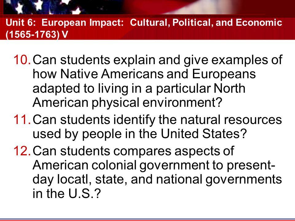 Unit 6: European Impact: Cultural, Political, and Economic (1565-1763) V
