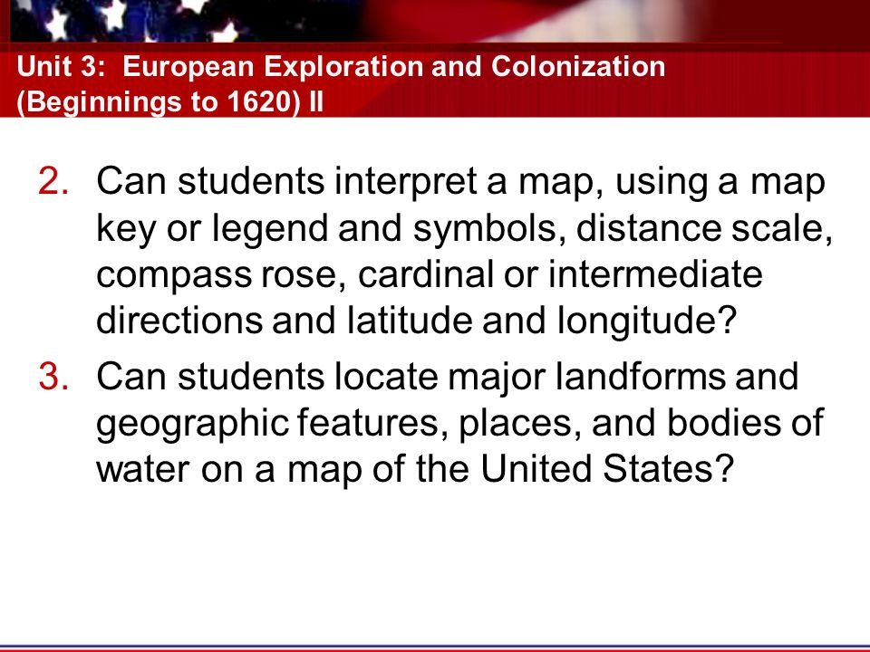 Unit 3: European Exploration and Colonization (Beginnings to 1620) II