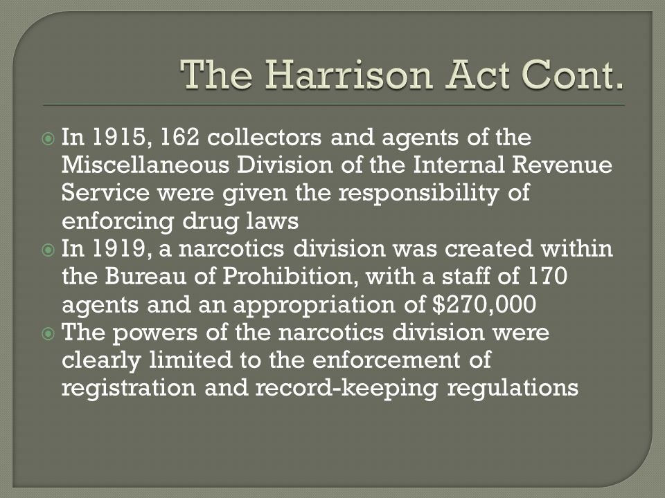 The Harrison Act Cont.