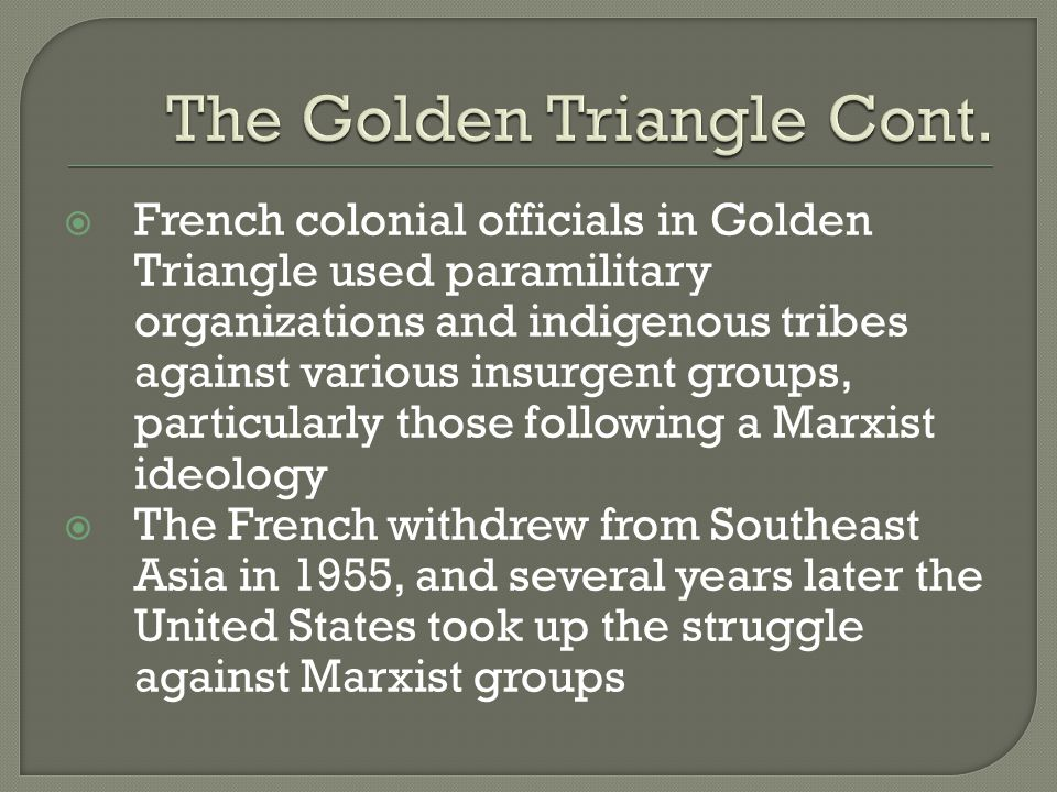 The Golden Triangle Cont.