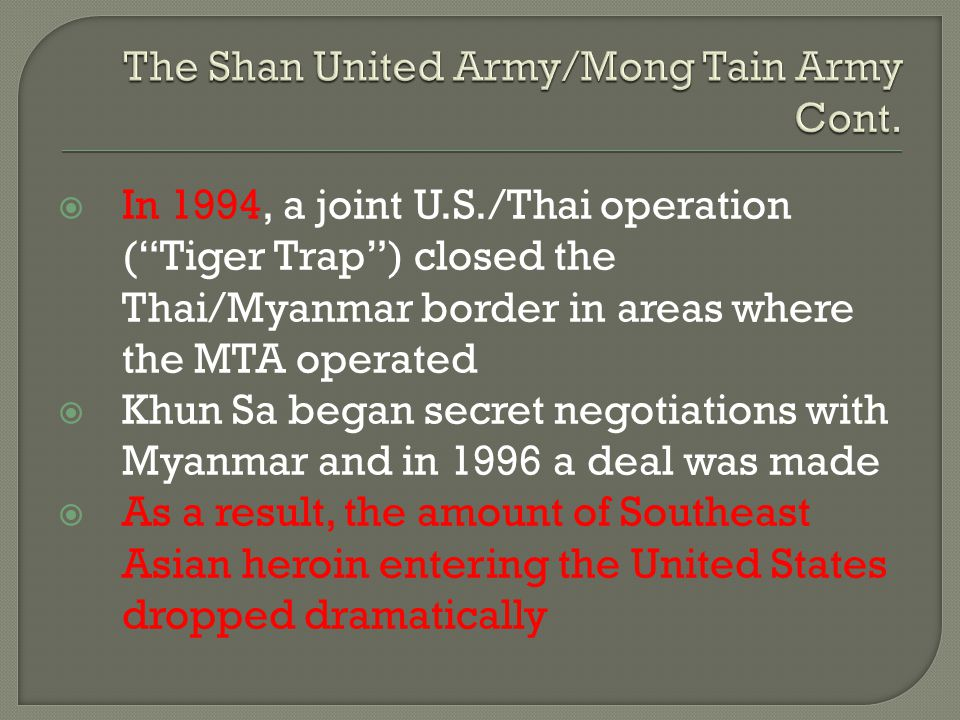 The Shan United Army/Mong Tain Army Cont.