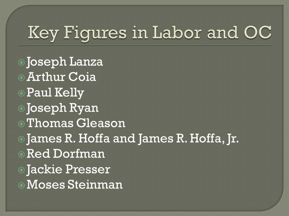 Key Figures in Labor and OC