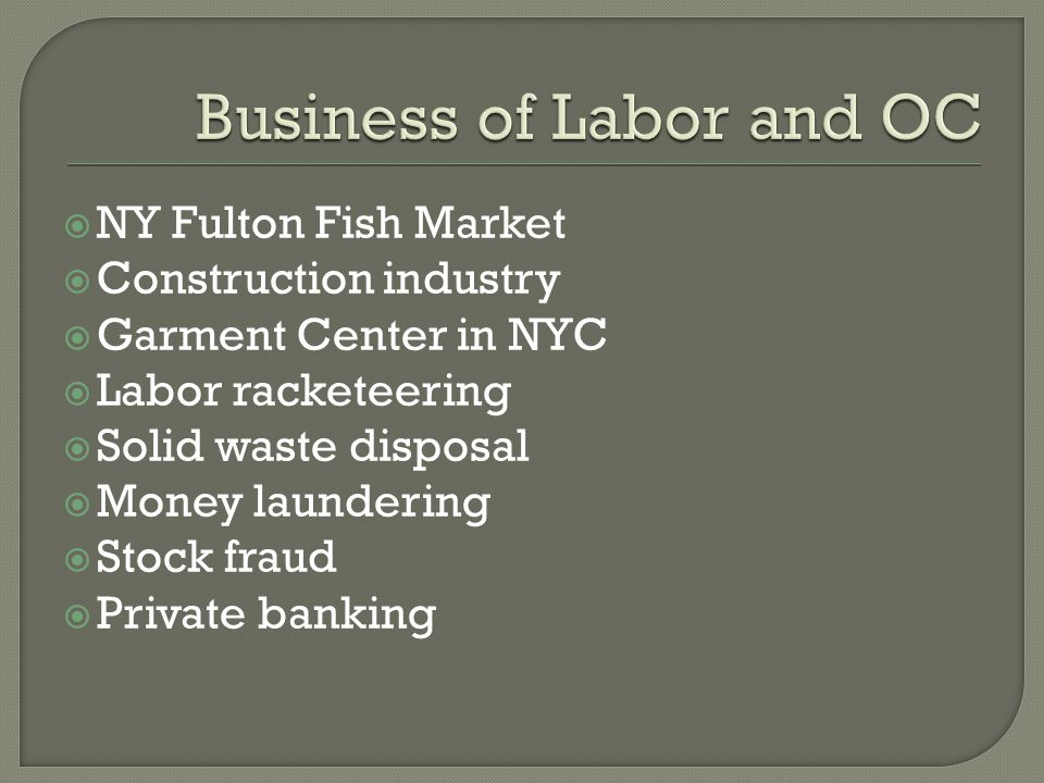 Business of Labor and OC