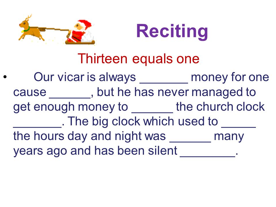Reciting Thirteen equals one
