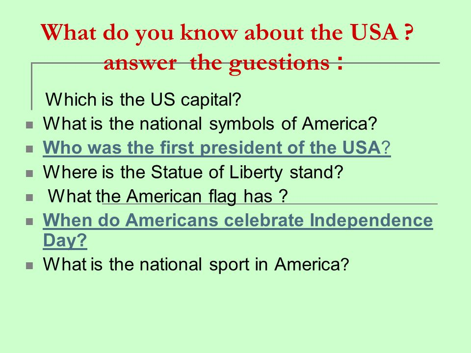 What do you know about the USA answer the guestions :