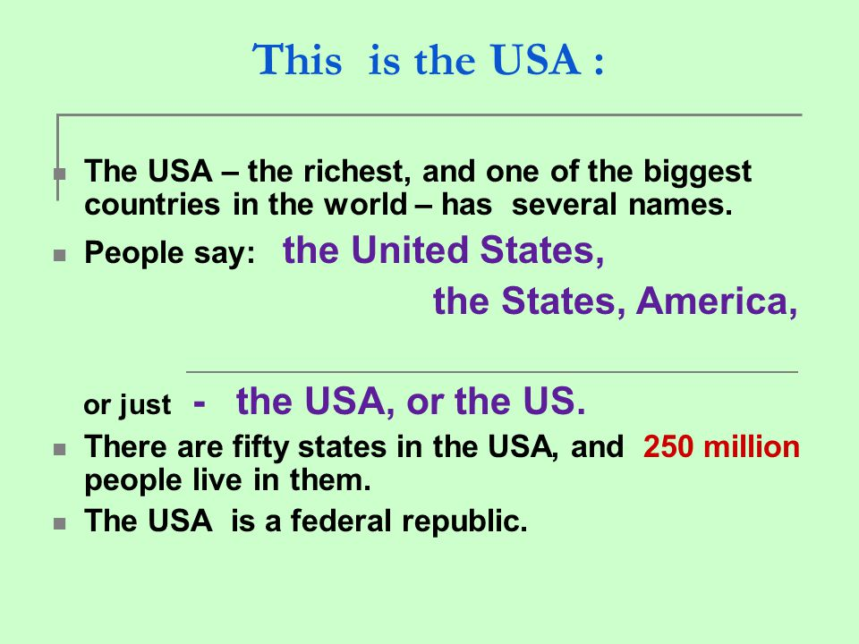 or just - the USA, or the US.