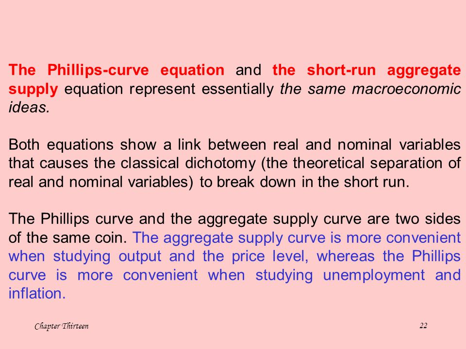 The Phillips-curve equation and the short-run aggregate supply equation represent essentially the same macroeconomic ideas.