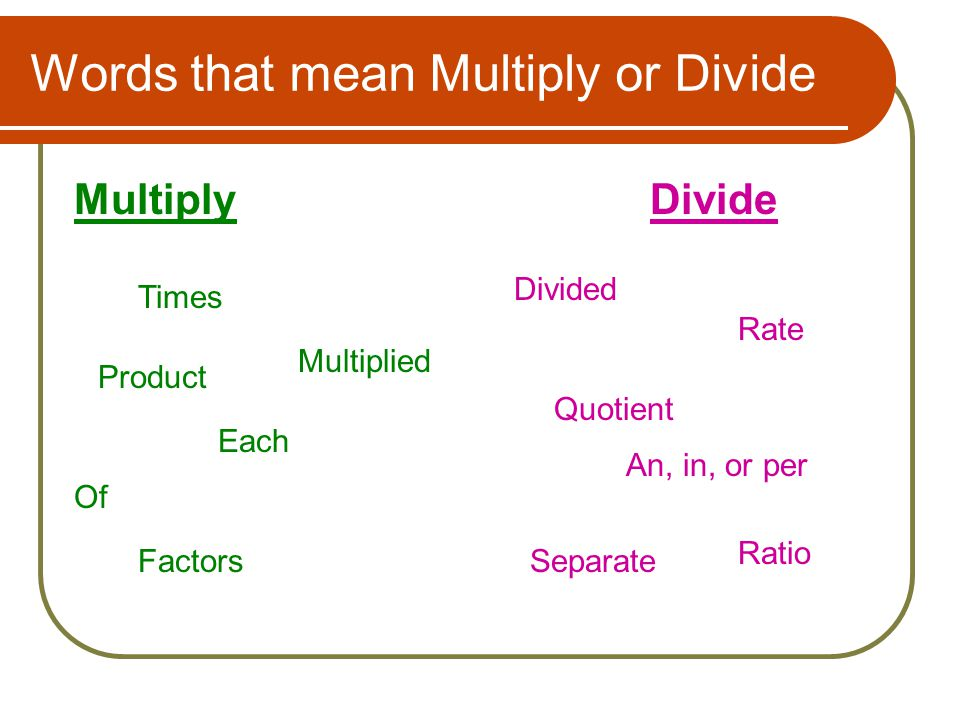 Words that mean Multiply or Divide