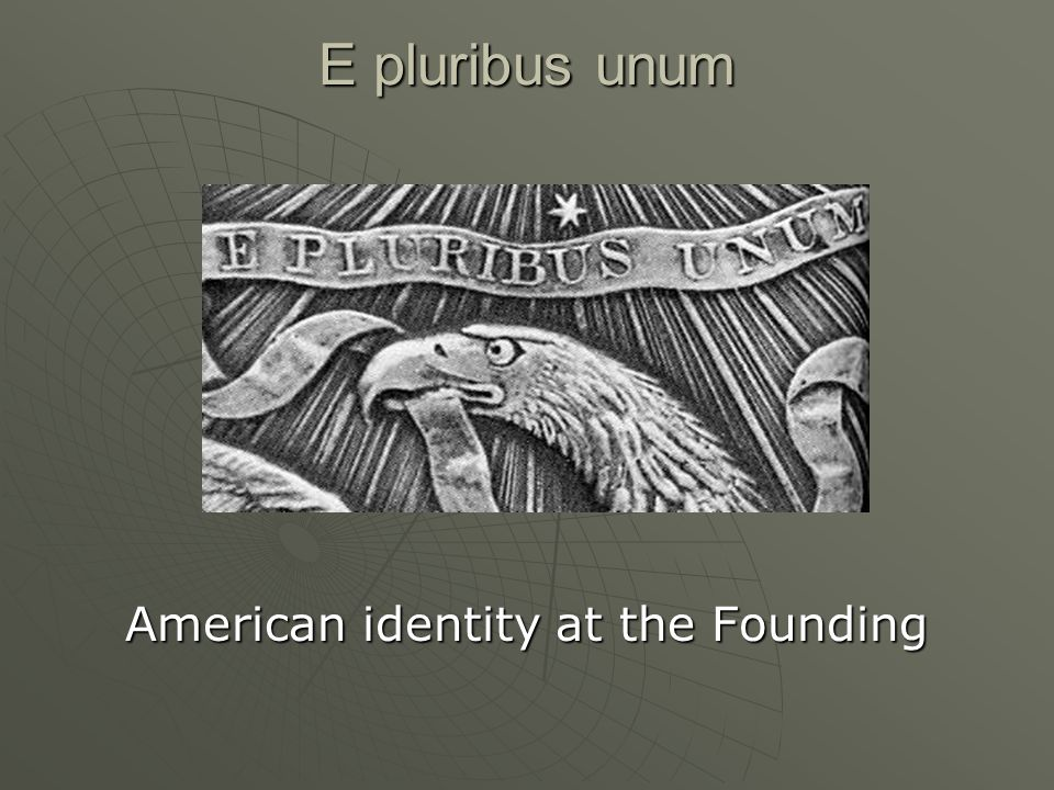 American identity at the Founding