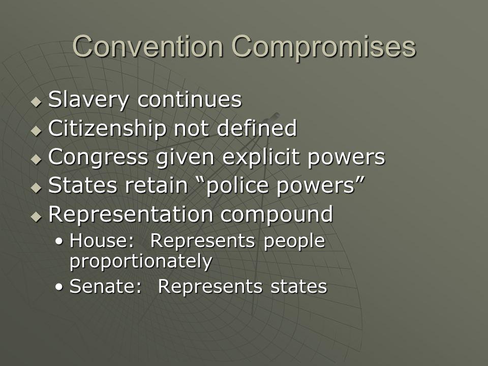 Convention Compromises
