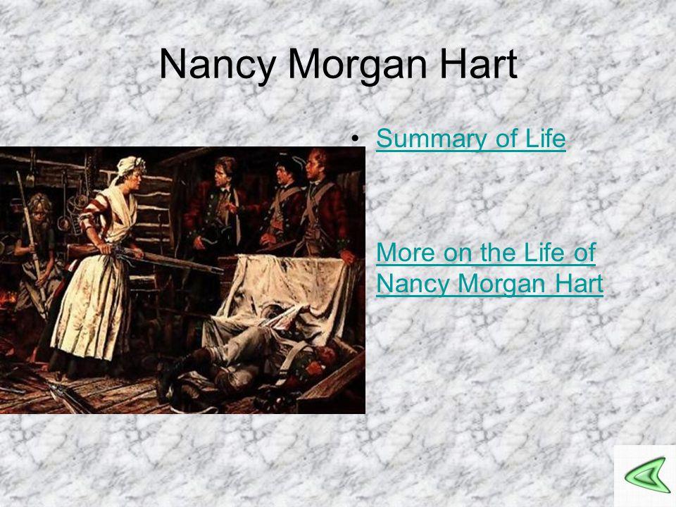 Nancy Morgan Hart Summary of Life