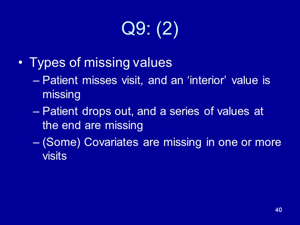 Q9: (2) Types of missing values