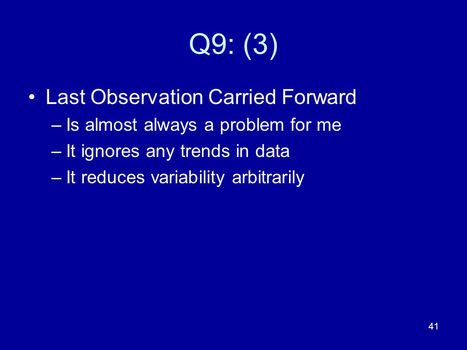 Q9: (3) Last Observation Carried Forward
