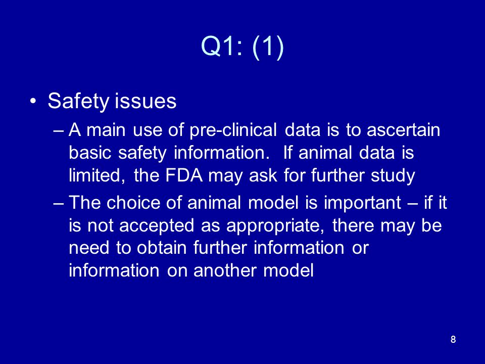 Q1: (1) Safety issues.