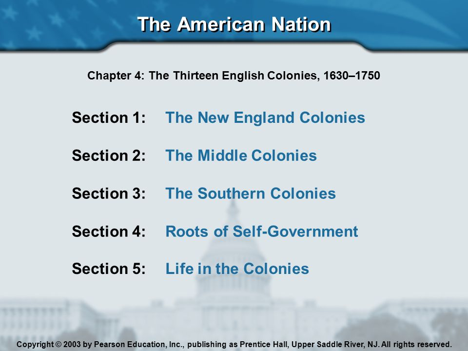 Chapter 4: The Thirteen English Colonies, 1630–1750