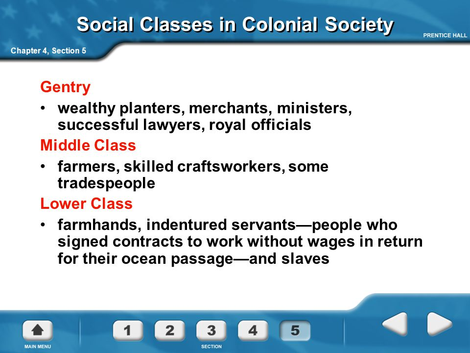 Social Classes in Colonial Society