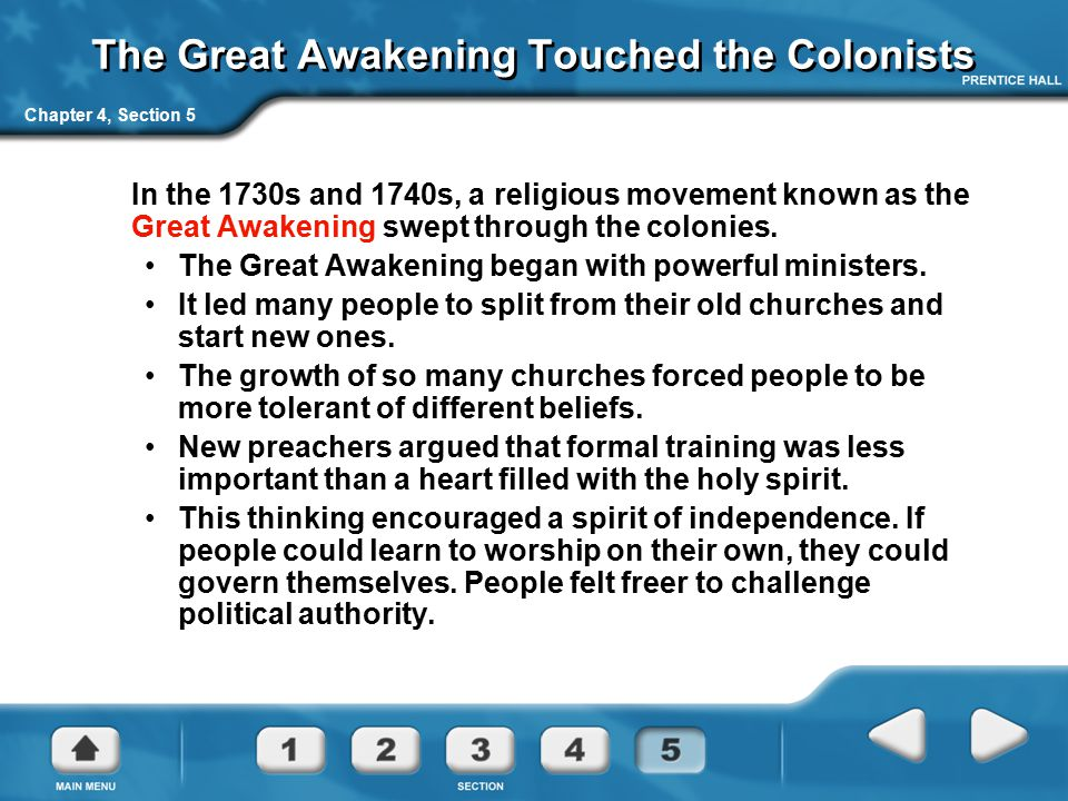 The Great Awakening Touched the Colonists