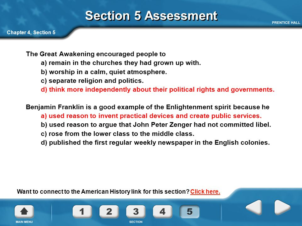 Section 5 Assessment The Great Awakening encouraged people to