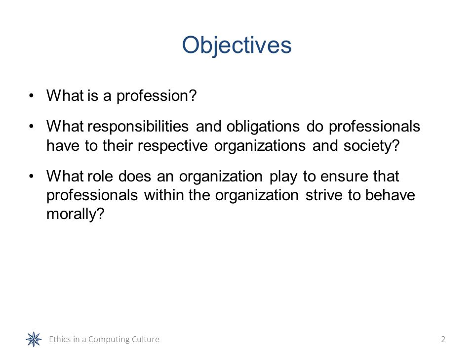 Objectives What is a profession