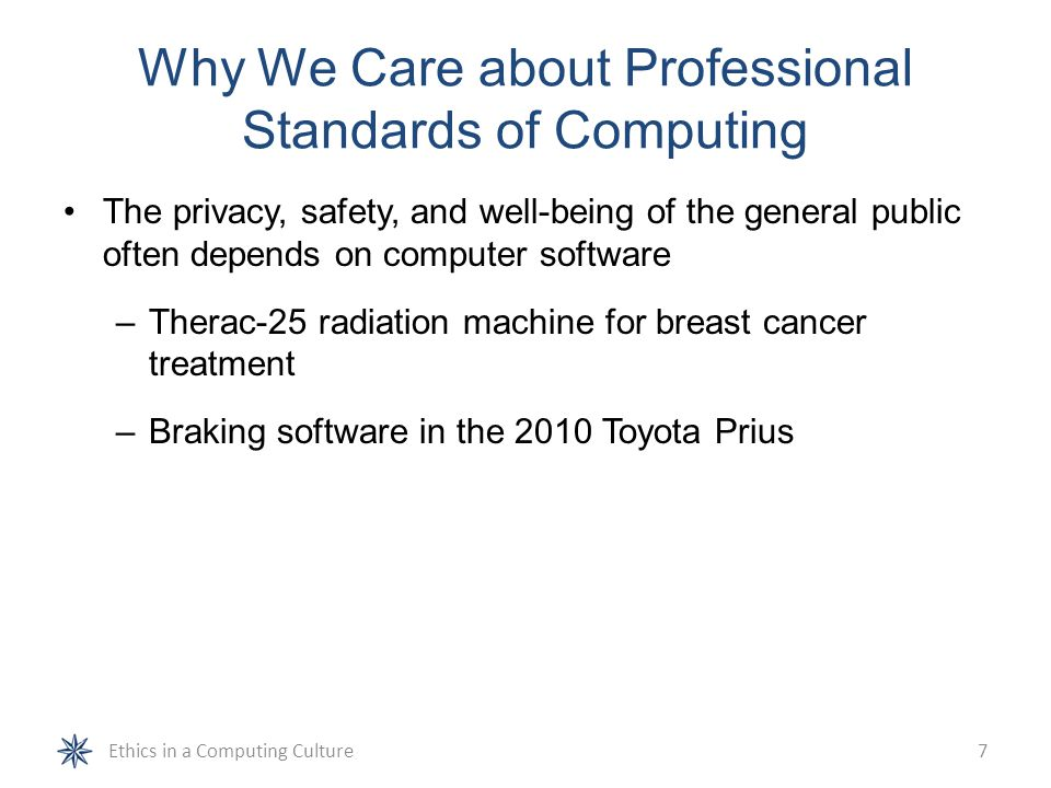 Why We Care about Professional Standards of Computing