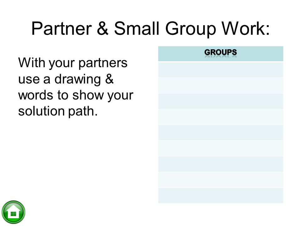 Partner & Small Group Work: