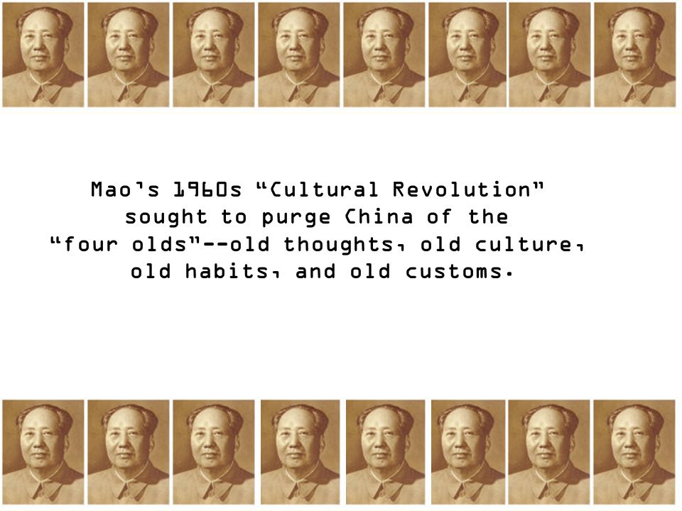 Mao's 1960s Cultural Revolution sought to purge China of the