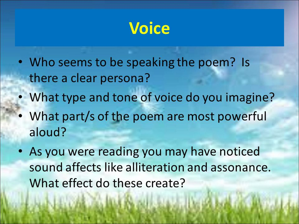 Voice Who seems to be speaking the poem Is there a clear persona
