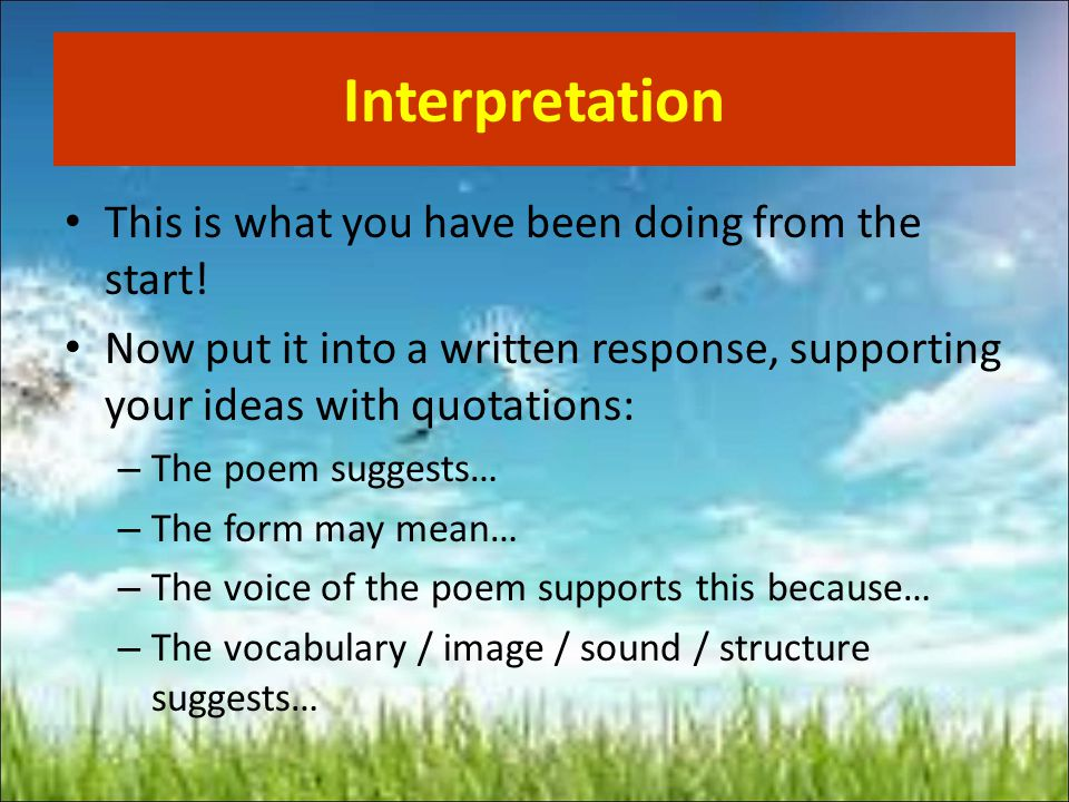 Interpretation This is what you have been doing from the start!