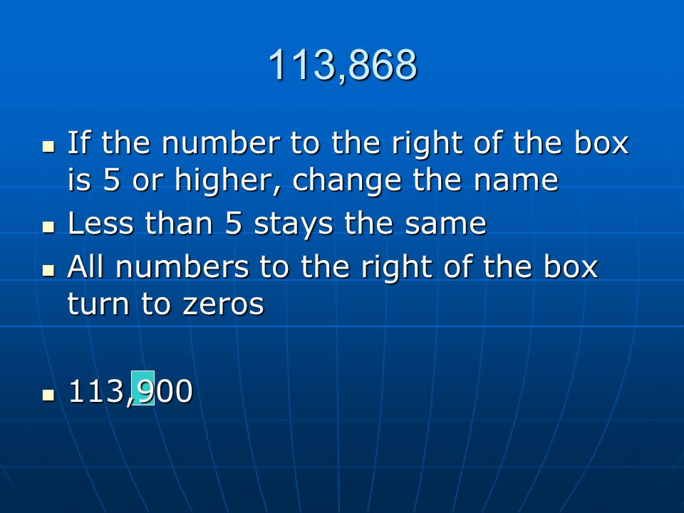 113,868 If the number to the right of the box is 5 or higher, change the name. Less than 5 stays the same.