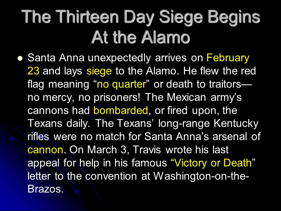 The Thirteen Day Siege Begins At the Alamo